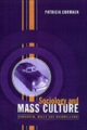 Sociology and Mass Culture - Patricia Cormack