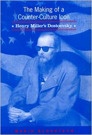 The Making of a Counter-Culture Icon: Henry Miller's Dostoevsky