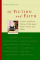 Of Fiction and Faith - W.Dale Brown