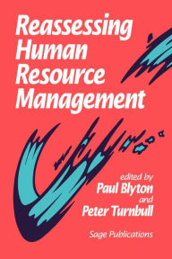 Reassessing Human Resource Management - Paul Blyton
