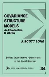 Covariance Structure Models: An Introduction to Lisrel - Long, J. Scott