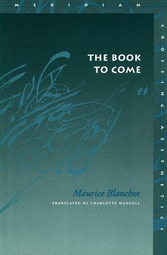The Book to Come - Blanchot, Maurice