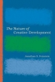 Nature of Creative Development - Jonathan Feinstein