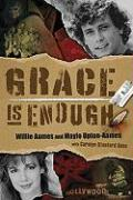 Grace Is Enough