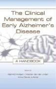 The Clinical Management of Early Alzheimer's Disease: A Handbook