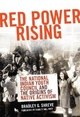 Red Power Rising: The National Indian Youth Council and the Origins of Native Activism - Bradley Glenn Shreve