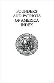 Founders and Patriots of America Index - Daughters of Founders and Patriots of America, National Society of