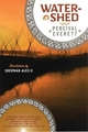 Watershed - Percival Everett; Sherman Alexie