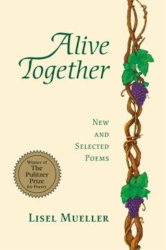 Alive Together - Mueller, Lisel
