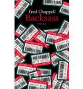 Backsass - Fred Chappell