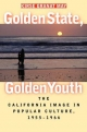 Golden State, Golden Youth - Kirse Granat May