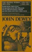 The Middle Works of John Dewey, 1899-1925, Volume 2: 1902-1903; Journal Articles, Book Reviews, and Miscellany in the 1902-1903 Period, and STUDIES IN