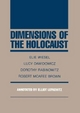 Dimensions of the Holocaust - Elie Wiesel; Lucy S. Dawidowicz; Dorothy Rabinowitz; Brown  Robert McAfee