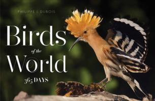 Birds of the World - 365 Days