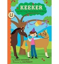 Keeker and the Crazy, Upside-down Day - Hadley Higginson