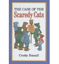 The Case of the Scaredy Cats - Crosby Newell Bonsall