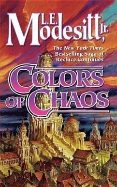 Colors of Chaos - Modesitt, L. E.