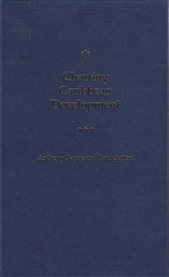 Charting Caribbean Development - Payne, Anthony Sutton, Paul