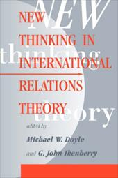 New Thinking in Intl Relations PB - Doyle, Michael W. / Ikenberry, G. John / *, Editor