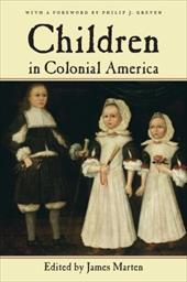 Children in Colonial America - Marten, James / Greven, Philip J.