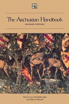 The Arthurian Handbook, Second Edition: Second Edition - Lacy, Norris J. Lacy Norris, J.