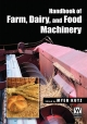 Handbook of Farm Dairy and Food Machinery - Myer Kutz;  Myer Kutz