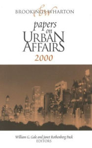 Brookings-Wharton Papers on Urban Affairs - William G. Gale
