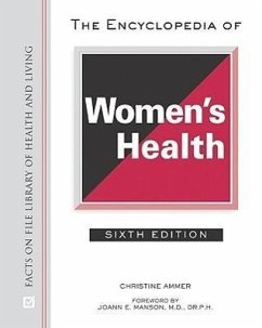 The Encyclopedia of Women's Health - Ammer, Christine