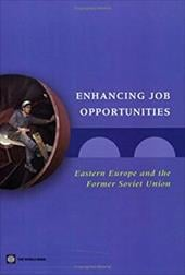 Enhancing Job Opportunities: Eastern Europe and the Former Soviet Union - Rutkowski, Jan J. / Scarpetta, Stefano / Banerji, Arup