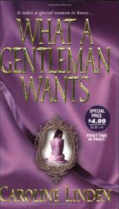 What a Gentleman Wants - Linden, Caroline