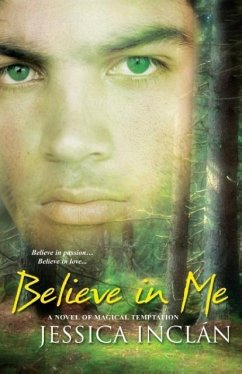 Believe in Me - Barksdale Inclan, Jessica