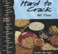 Hard to Crack: Nut Trees