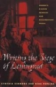 Writing the Siege of Leningrad - Cynthia Simmons; Nina Perlina