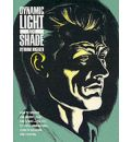 Dynamic Light and Shade - Burne Hogarth