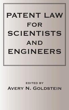 Patent Laws for Scientists and Engineers - Goldstein, Avery N. Goldstein, Goldstein N.