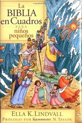 La Biblia en Cuadros Para Nino Pequenos = The Bible in Pictures for Toddlers - Lindvall, Ella K. / Langton, Roger