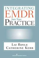 Integrating EMDR Into Your Practice
