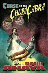 Curse of the Chupacabra - Anaya, Rudolfo
