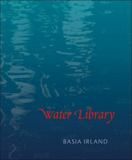 Water Library - Basia Irland