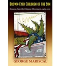 Brown-Eyed Children of the Sun - George Mariscal