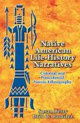Native American Life-History Narratives: Colonial and Postcolonial Navajo Ethnography