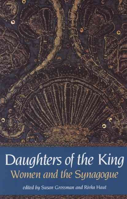 Daughters of the King - Susan Grossman