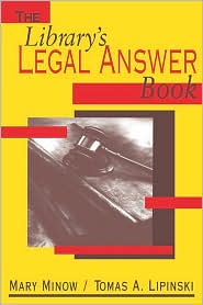 Library's Legal Answer Book - Mary Minow, Tomas A. Lipinski