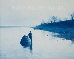 Mississippi Blue: The Photographs of Henry P. Boose - Wehrenberg, Charles
