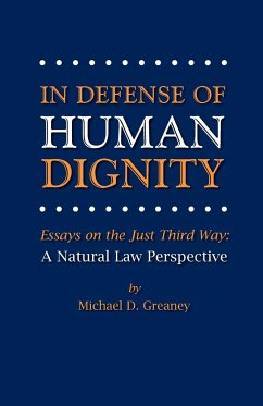 In Defense of Human Dignity - Greaney, Michael D