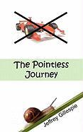 The Pointless Journey