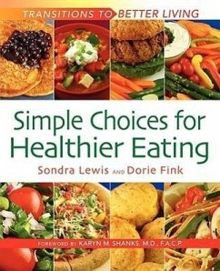 Simple Choices for Healthier Eating - Lewis, Sondra K. Fink, Dorie Fryling