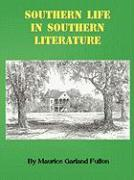 Southern Life in Southern Literature