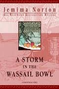 A Storm in the Wassail Bowl - Norton, Jemima