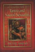 An Introduction to Tantra and Sacred Sexuality